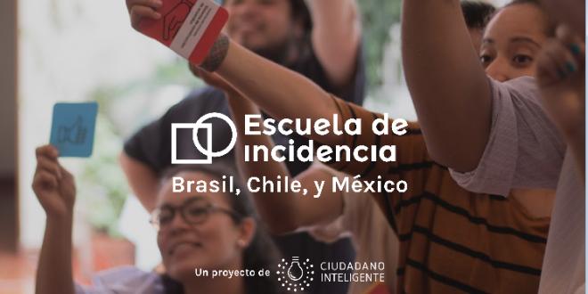 Escuela de la Incidencia; Promover los Liderazgos Jóvenes en Chile, Brasil y México
